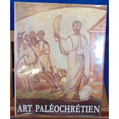 Bourguet  : Art paléochrétien...