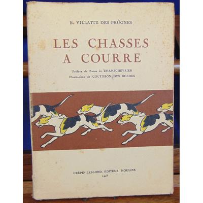 Prugnes R. Villatte : Les chasses à courre...