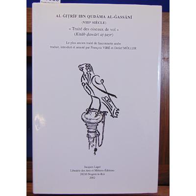 Gassani Al Gitrif : Traité des oiseaux de vol...