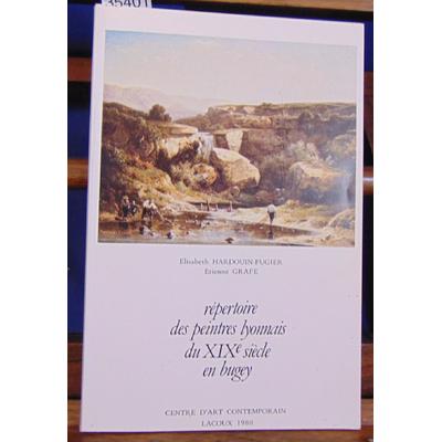 : Répertoire des peintres lyonnais du XIX siècle en Bugey...