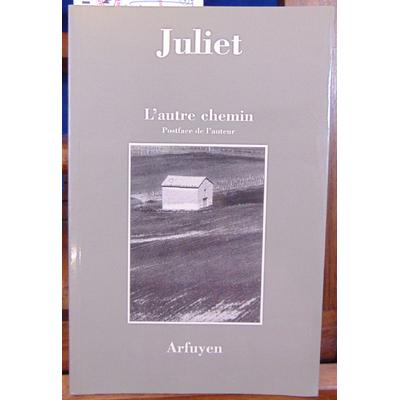 Juliet Charles : L'autre chemin. (avec envoi de l'auteur)...