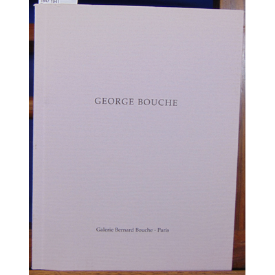 : Georges bouche  1847 1941 Exposition 1995...