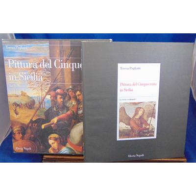 Pugliatti del Cinquecento : Pittura del Cinquecento in sicilia...