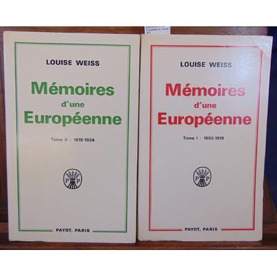 Weiss Louise : Mémoires d'une Européenne. tome 1 et 2...