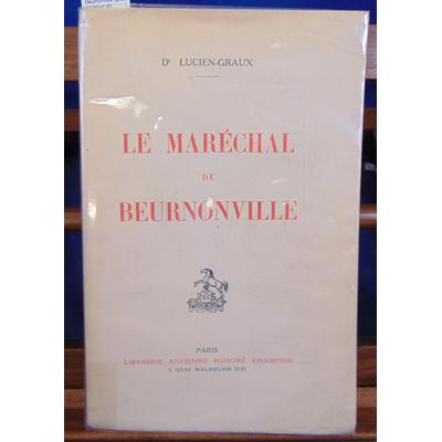 Lucien-Graux  : Le Maréchal de Beurnonville (avec un envoi de l'auteur )...