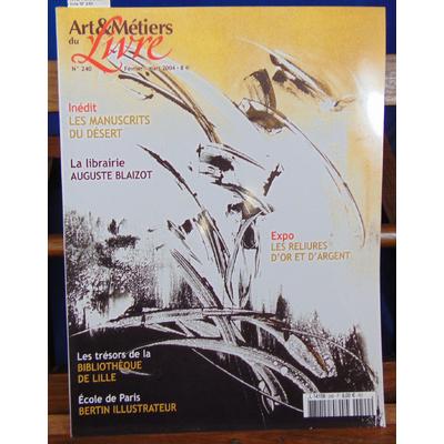Collectif  : Art & métiers du livre N° 240...