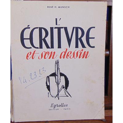 Munsch René H : L'écriture et son dessin...