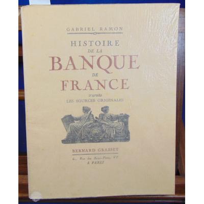 Ramon Gabriel : Histoire de la banque de France...