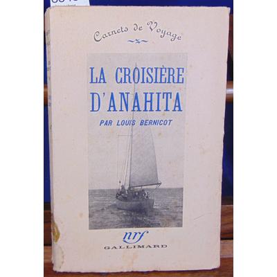 Bernicot  : La croisières d'Anahita Carnets de voyage...
