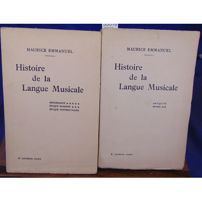 Emmanuel  : Histoire de la Langue Musicale (2 vol.)...