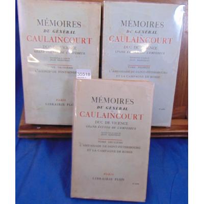 Caulaincourt André : Mémoires. 3 volumes, Introduction et notes de Jean Hanoteau...