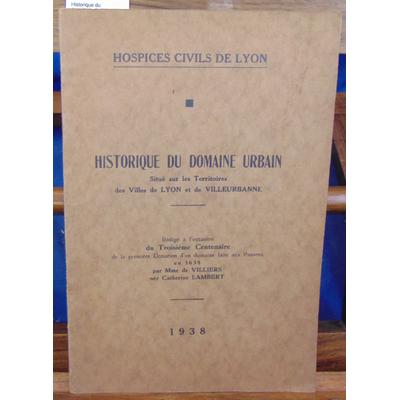 : Historique du domaine urbain. Situé sur les territoires des villes de Lyon et de villeurbanne...