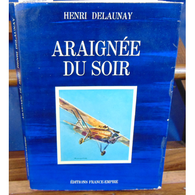 Delaunay Henri : araignée du soir...