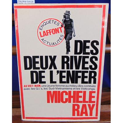 Ray  : Des deux rives de l'enfer. Au Viet-Nam...