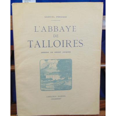 Pérouse Gabriel : L'abbaye de Talloires...
