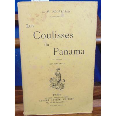Floridian L. M : Les coulisses du Panama...