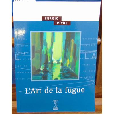Pitol Sergio : L'Art de la fugue...