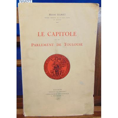Ramet  : Le capitole et le parlement deToulouse...