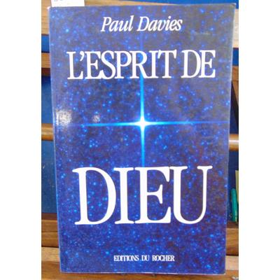 Davies Paul : L'Esprit de Dieu...