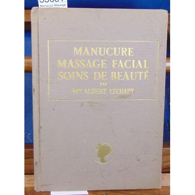 Lechapt  : Manucure Massage facial soins de beauté...
