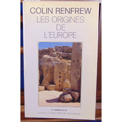 Renfrew  : Les origines de l'europe...