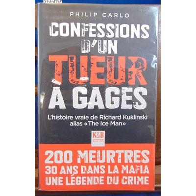 Carlo Philip : Confessions d'un tueur à gages...