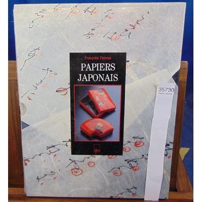 Paireau F : Papiers Japonais...