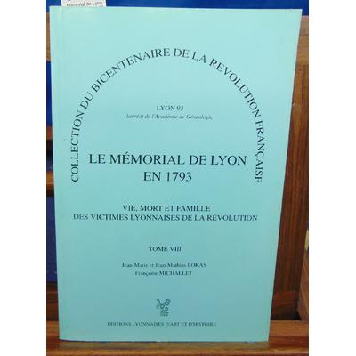 : Mémorial de Lyon en 1793. tome VIII Loras Françoise Michallet...