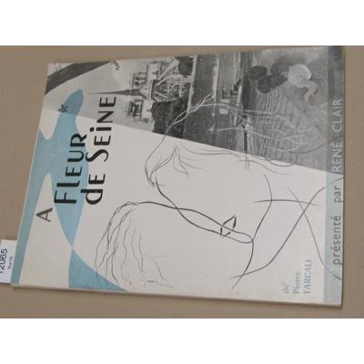 TARCALI , Pierre : A fleur de Seine (photographies de Jean Gluck, J.Schmidt - texte de Dominique Remy - présen