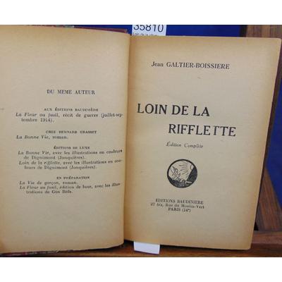 Galtier-Boissière  : Loin de la riflette...