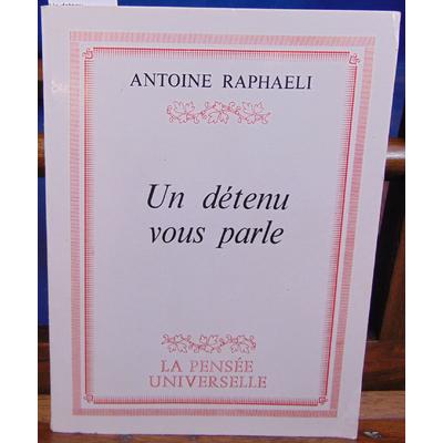 Raphaeli Antoine : Un detenu...