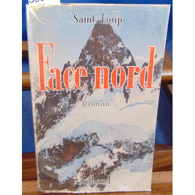 Saint-Loup  : Face Nord...