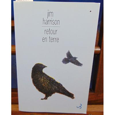 Harrison Jim : Retour en terre...