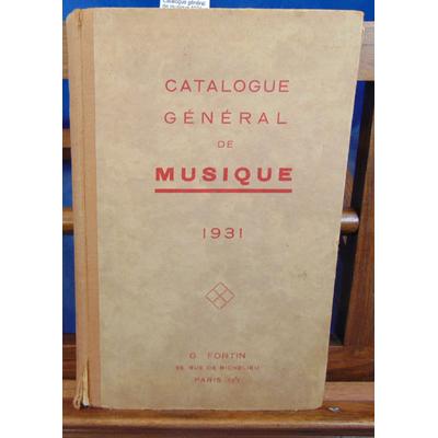 Fortin  : Catalogue général de musique 1931...
