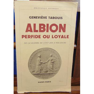 Tabouis  : Albion perfide ou loyale...