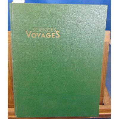 Collectif  : Sciences et voyages  1954 N°97 au N° 108...