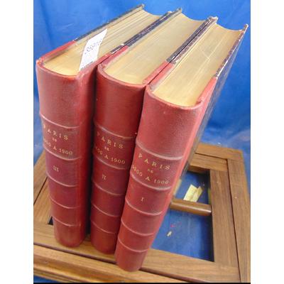 Simond  : Paris de 1800 à 1900. D'après les estampes et les mémoires du temps. En 3 volumes, complet...