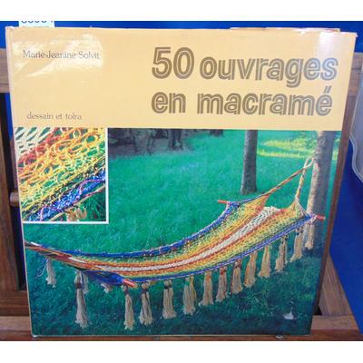 Solvit  : 50 ouvrages en macramé...