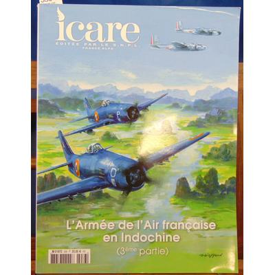 : Icare. N° 236 . L'Armée de l'Air Française en Indochine 3eme partie...