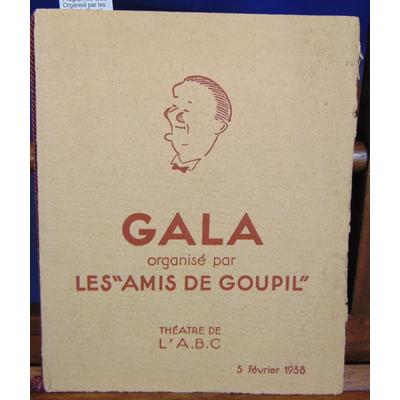 : Programme Gala Organisé par les Amis de Goupil...