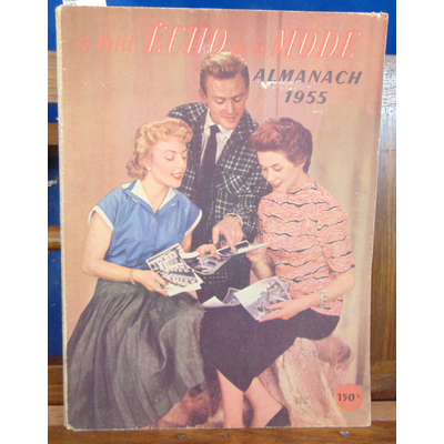 : Le petit écho de la mode Almanach 1955...