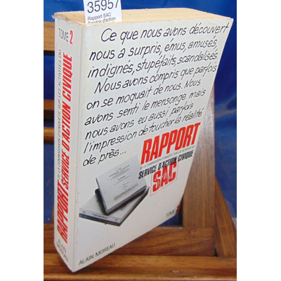 : Rapport SAC Service d'action civique. tome 2...