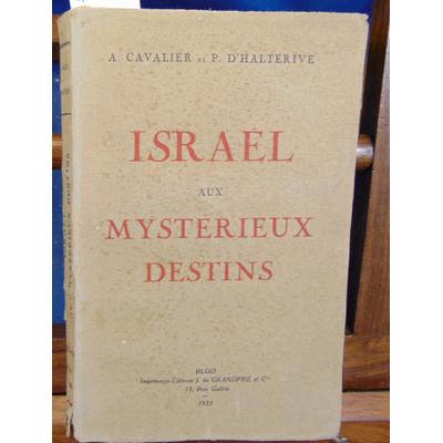 Halterive  : Israel aux mystérieux destins...