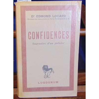 Locard Edmond : Confidences. Souvenirs d'un policier...