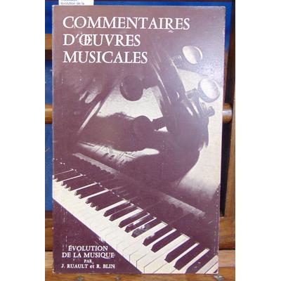 Ruault J : Commentaires d'oeuvres musicales : évolution de la musique du chant grégorien au jazz...