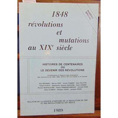: 1848 révolutions et mutations au XIXe siecle. Le devenir des révolutions...