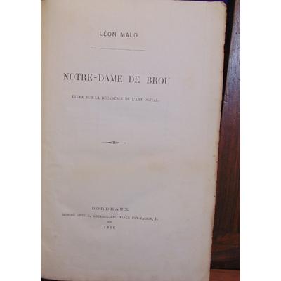Malo Léon : Notre-Dame de Brou. Etude sur la décadence de l'art ogival...