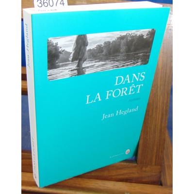 Hegland Jean : Dans la forêt...