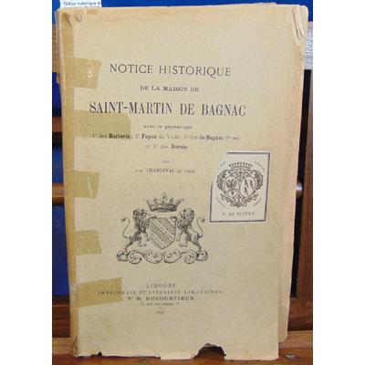 Champeval  : Notice historique de la maison de Saint-Martin de Bagnac...