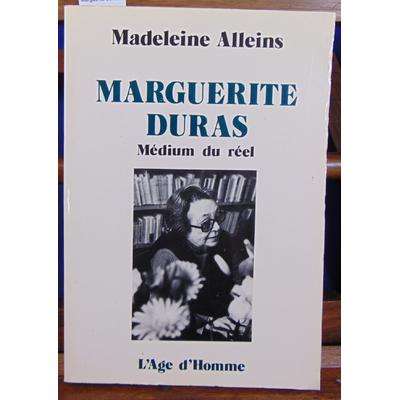 Alleins Madeleine : Marguerite Duras...